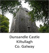 Dunsandle Castle, Kiltullagh, Co. Galway